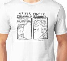 Writer Fights - Faulkner vs Hemingway Unisex T-Shirt
