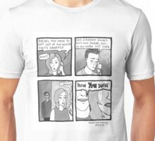 So No One Told You Life Was Gonna Be This Way Unisex T-Shirt