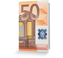 Fifty Euro Note Greeting Card
