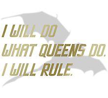 RULE Daenerys Targaryen Photographic Print