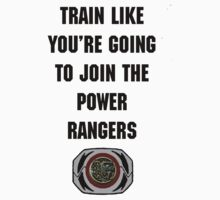 Train As If You're Joining The Power Rangers by Joe Bolingbroke