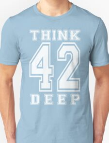 Think Deep 42 Unisex T-Shirt