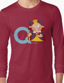 q for queen Long Sleeve T-Shirt