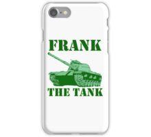 Frank The Tank iPhone Case/Skin