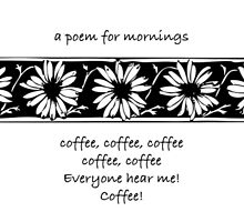 A poem for mornings by Maree  Clarkson