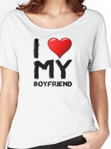 I love (heart) my boyfriend Women's Relaxed Fit T-Shirt