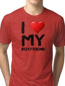 I love (heart) my boyfriend Tri-blend T-Shirt