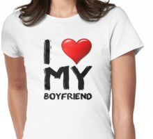 I love (heart) my boyfriend Womens Fitted T-Shirt