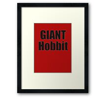 Giant Hobbit: The Battle of the Five Armies - T-Shirt Sticker Framed Print