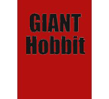Giant Hobbit: The Battle of the Five Armies - T-Shirt Sticker Photographic Print