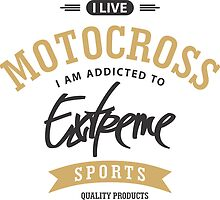 I Live Motocross Black and Brown Extreme Sports by cidolopez
