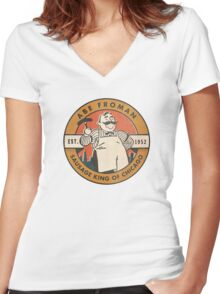 Abe Froman - The Sausage King of Chicago Women's Fitted V-Neck T-Shirt