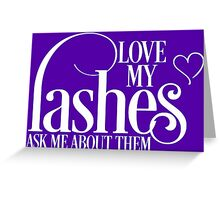 Love my lashes - Ask me about them - White Design Younique Inspired Greeting Card