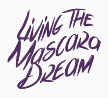 Living the Mascara Dream - Younique Inspired Kids Tee