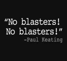 No Blasters! by iWars