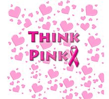 Think Pink Breast Cancer Photographic Print