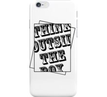 Think outside the box. iPhone Case/Skin