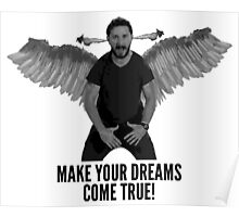 Shia Labeouf - Make Your Dreams Come True Poster