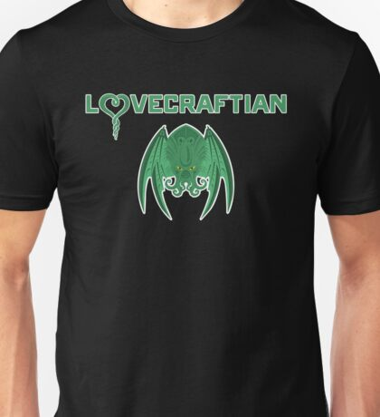 Lovecraftian Unisex T-Shirt