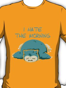 i hate the morning T-Shirt