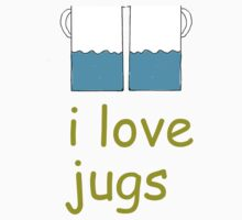 i love jugs by adam sullivan