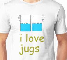 i love jugs Unisex T-Shirt