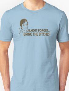 Bring Bitches Funny TShirt Epic T-shirt Humor Tees Cool Tee Unisex T-Shirt