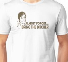 Bring Bitches Funny TShirt Epic T-shirt Humor Tees Cool Tee Unisex T-Shirt