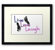 Live. Love. Laugh Framed Print