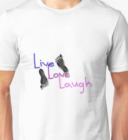 Live. Love. Laugh Unisex T-Shirt