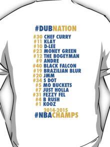 Warriors 2014 - 2015 Nicknames  T-Shirt