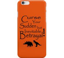 Curse Your Sudden But Inevitable Betrayal iPhone Case/Skin
