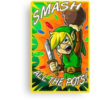 Smash All the Pots! Canvas Print
