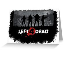Left 4 Dead Greeting Card