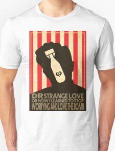 dr strangelove alternate design  Unisex T-Shirt