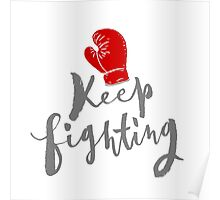 Brush lettering design - Keep Fighting Poster