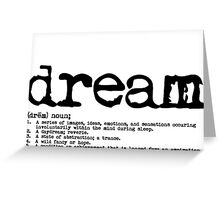 The definition of Dream typography Greeting Card