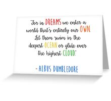 For in dreams we enter a world that is entirely our own... Greeting Card