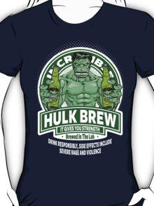 Hulk Brew - It Gives You Strength T-Shirt