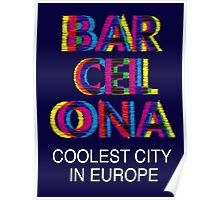 Barcelona Glitch Psychedelic Coolest City in Europe Poster