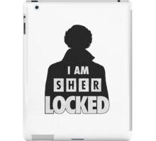 Sherlock Holmes I am Sherlocked iPad Case/Skin