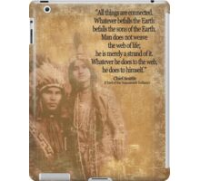 Native American Indian couple Chief Seattle quote iPad Case/Skin
