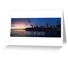 Sleepless in Seattle Greeting Card