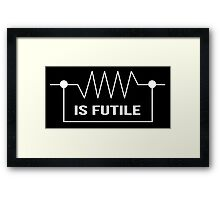 Limited Edition Funny 'Resistance is Futile' Electrical Engineer T-Shirt Framed Print