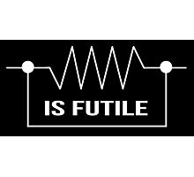 Limited Edition Funny 'Resistance is Futile' Electrical Engineer T-Shirt Photographic Print