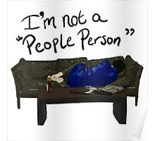 "I'm Not a ""People Person"" Poster"
