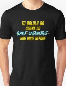 Split Infinitive T-Shirt