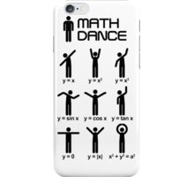 Dance with mathematics iPhone Case/Skin