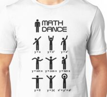 Dance with mathematics Unisex T-Shirt