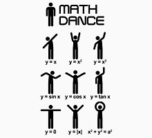 Dance with mathematics T-Shirt